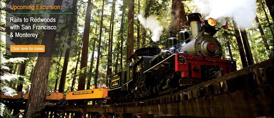 Rails to Redwoods with San Francisco & Monterey