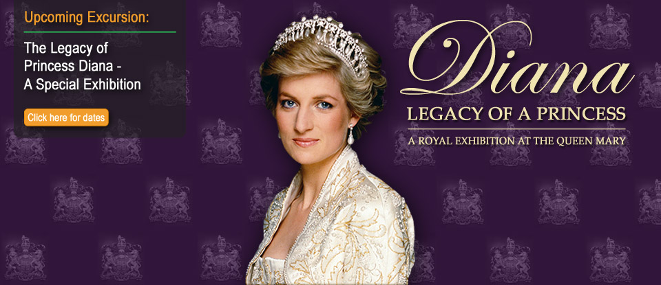 DIANA: Legacy of a Princess & Queen Mary Tour